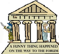 The Truth About the Forum It Is Indeed Theater